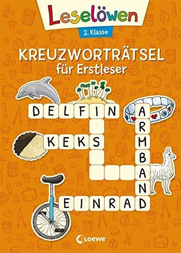 Leselöwen Kreuzworträtsel für Erstleser - 2. Klasse (Orange) (Leselöwen Rätselwelt)
