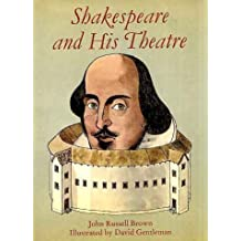 Shakespeare and His Theatre by John Russell Brown (1982-03-11)