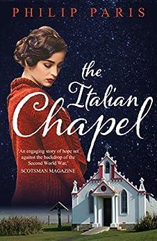 The Italian Chapel by [Paris, Philip]