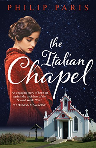 The Italian Chapel by [Paris, Philip]