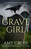 Grave Girl by Amy Cross