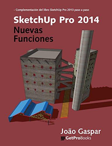 SketchUp Pro 2014 Nuevas Funciones eBook: João Gaspar: Amazon.es ...