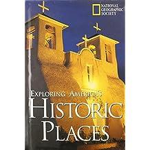 Exploring America's Historic Places