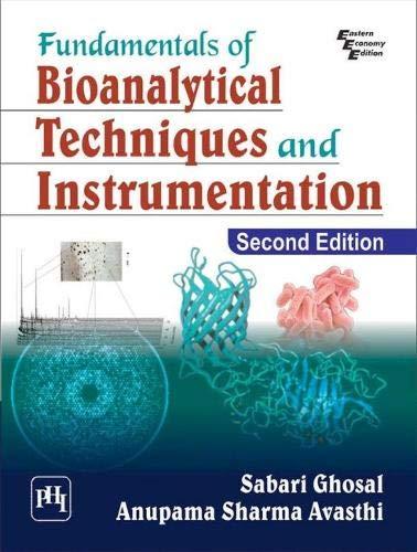 Fundamentals of Bioanalytical Techniques and Instrumentation por Sabari Ghosal