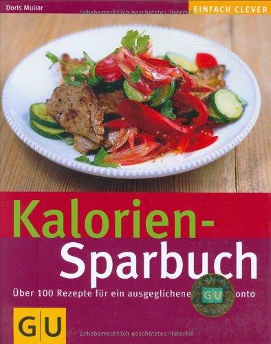 GRÄFE UND UNZER Verlag GmbH Kalorien-Sparbuch (GU einfach clever)