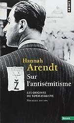 Sur l'antisémitisme : Les origines du totalitarisme