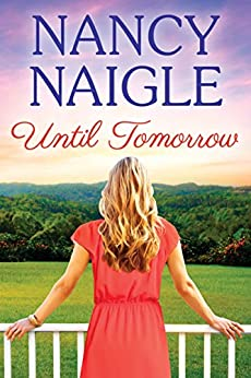 Until Tomorrow (Boot Creek Book 3) by [Naigle, Nancy]