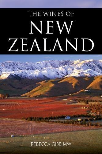 The wines of New Zealand (The Infinite Ideas Classic Wine Library) por Rebecca, MW Gibb