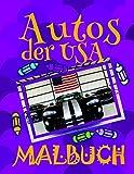 ✎ Autos der USA Malbuch ✌: Schönes Malbuch für Kinder 4-10 Jahre alt! ✌ (Malbuch Autos der USA, Band 2)