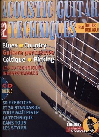 Méthodes et pédagogie JJREBILLARD BEHAGUE D. - ACOUSTIC GUITAR TECHNICS - GUITARE Guitare acoustique