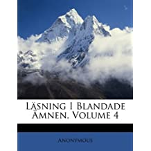 Lasning I Blandade Amnen, Volume 4