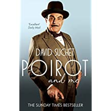 Poirot and Me by David Suchet (22-May-2014) Paperback