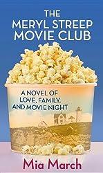The Meryl Streep Movie Club (Platinum Readers Circle (Center Point)) by Mia March (2012-10-01)