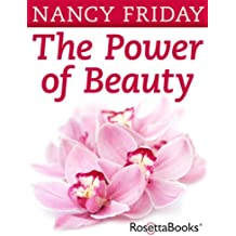 The Power of Beauty: Our Looks, Our Lives (English Edition)