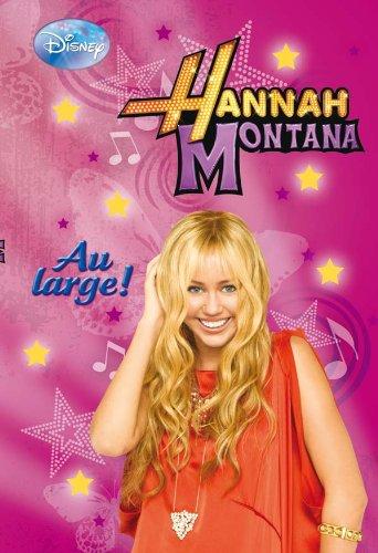 Hannah Montana, L'Integrale Tome 2