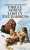 Lost in the Barrens (Bantam Starfire Book): Written by Farley Mowat, 1997 Edition, (Reissue) Publisher: Starfire [Mass Market Paperback]