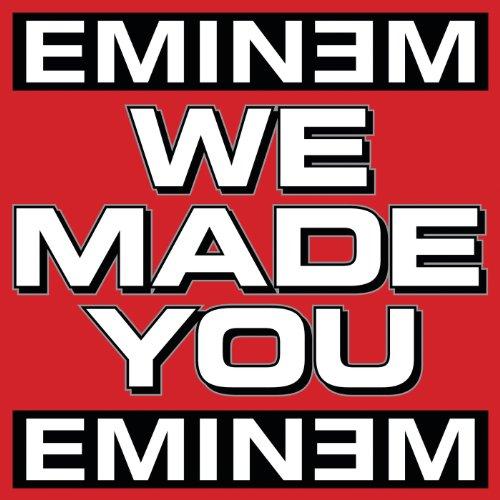 We Made You [Explicit]