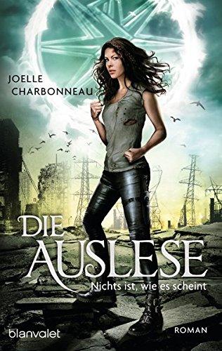 Charbonneau, Joelle: Die Auslese - Nichts ist, wie es scheint