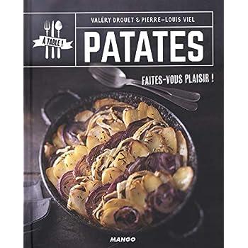 Patates : Faites-vous plaisir !