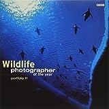 Wildlife Photographer of the Year Portfolio 11 (Wildlife Photographer Annual)