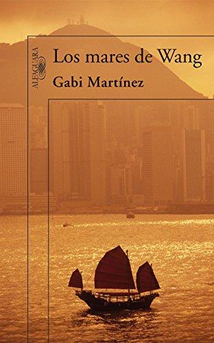 Los mares de Wang por Gabi Martínez