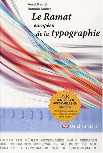 Le Ramat européen de la typographie par Aurel Ramat