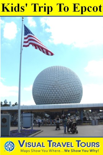 epcot-tour-for-kids-a-self-guided-pictorial-walking-tour-visual-travel-tours-book-158-english-editio