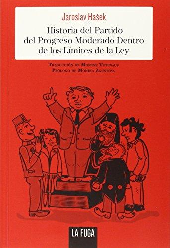 Historia Del Partido Del Progreso Moderado (En serio)
