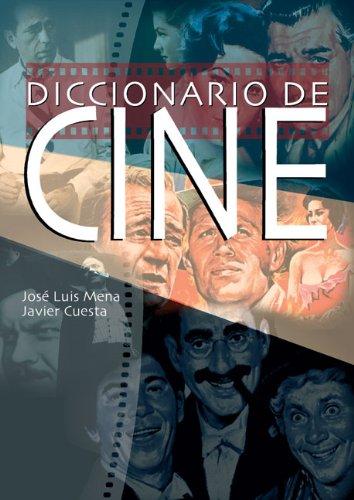 Diccionario de cine por Jose Luis Mena