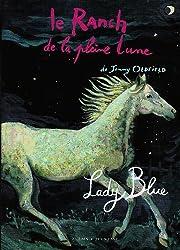 Le Ranch de la pleine line, Tome 5 : Lady Blue