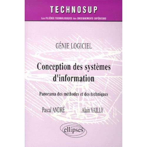 Conception des systèmes d'information - Panorama des méthodes et des techniques