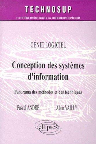 Conception des systèmes d'information - Panorama des méthodes et des techniques par Pascal André
