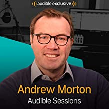 andrew morton audible sessions free exclusive interview