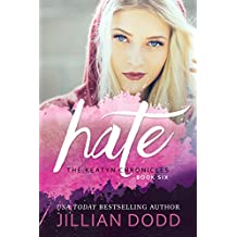 Hate Me: A Prep School Romance (The Keatyn Chronicles Book 6) (English Edition)