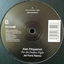 Alan Fitzpatrick - For An Endless Night (Jel Ford Remix)