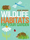 WILDLIFE HABITATS FOR YOU GARDEN