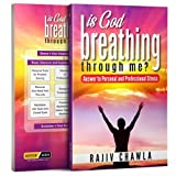 Is God Breathing Through Me?: Answer to Personal and Professional Stress