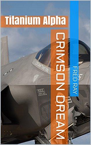 Couverture du livre Crimson Dream: Titanium Alpha