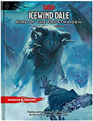 Icewind Dale: Rime of the Frostmaiden (D&d Adventure Book) (Dungeons &