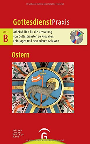 Ostern: Mit CD-ROM (Gottesdienstpraxis Serie B)