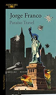 Paraíso travel par Jorge Franco