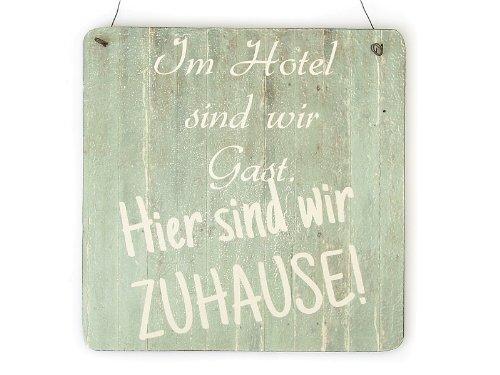 XL Shabby Vintage Schild IM HOTEL SIND WIR GAST Camping Camper Geschenk Wohnwagen Wohnmobil
