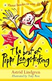 The Best of Pippi Longstocking: Three Stories in One: Pippi Longstocking / Pippi Goes Aboard / Pippi in the South Seas: Three Books in One