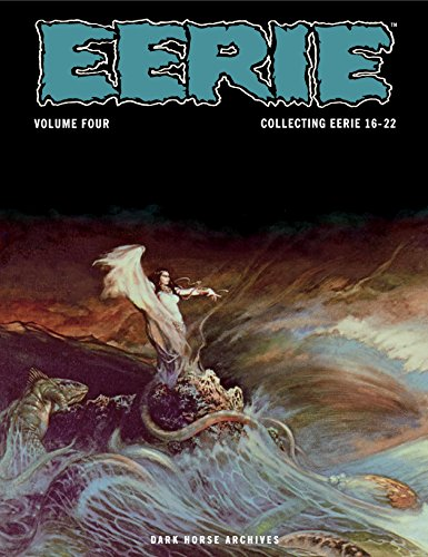 Eerie Archives Volume 4: Collecting Eerie 16-22 (English Edition)