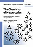 The Chemistry of Heterocycles: Structure, Reactions, Syntheses, and  Applications
