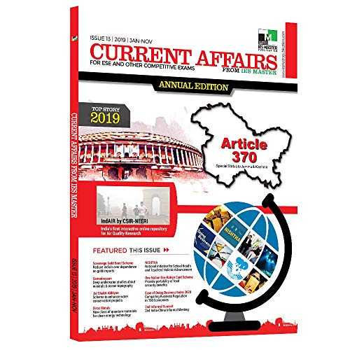 Current Affairs for ESE and Other Competitive Exams (ISSUE 13 | 2019 | JAN-NOV)