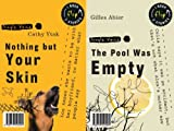 Nothing but Your Skin and The Pool Was Empty by Cathy Ytak (January 14,2010)