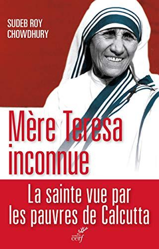 Mère Teresa inconnue