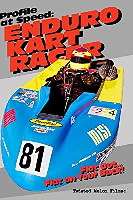Profile at Speed: Enduro Kart Racer by Brian Grisham and Todd Champlin