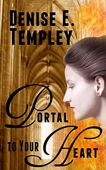 Portal to Your Heart (A Gable Romance Book 2) (English Edition) von [Templey, Denise E.]